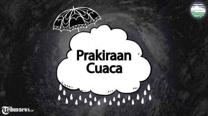 BMKG: Peringatan Dini Cuaca Besok 9 April 2020: 10 Wilayah Ini Berpotensi Hujan Lebat
