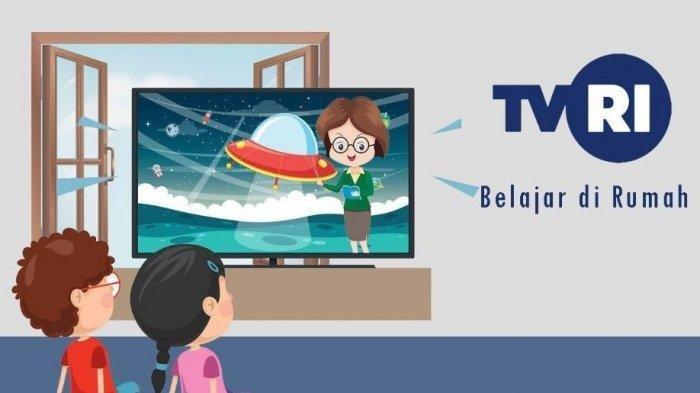 Jadwal Lengkap TVRI Senin 20 Juli 2020, Belajar dari Rumah untuk PAUD, SD, SMP, dan SMA